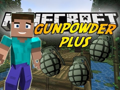 Minecraft Mod Showcase : GUN POWDER PLUS !