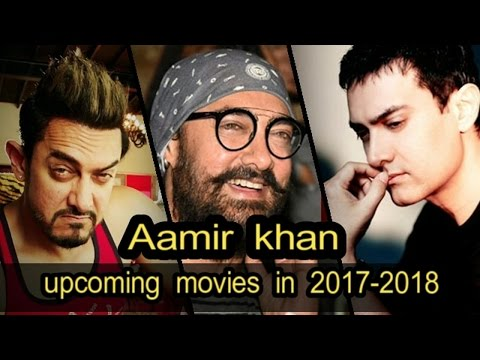 Aamir khan upcoming movies in 2017 To 2018 thumbnail