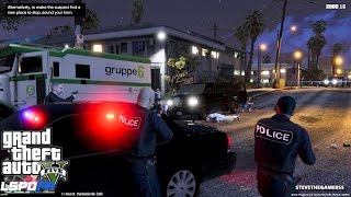 GTA 5 - LSPDFR - EPiSODE 86 - LET'S BE COPS - UNMARKED PATROL (GTA 5 PC POLICE MODS) ARMORED CAR