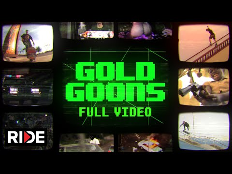 Gold Wheels Presents Gold Goons FULL VIDEO on RIDE!