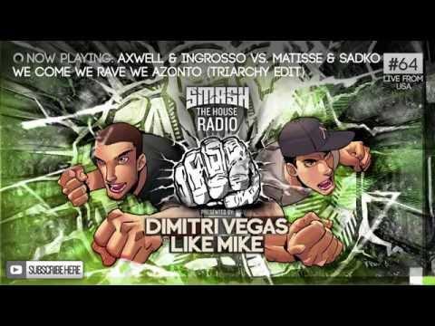 Dimitri Vegas & Like Mike - Smash The House Radio #64