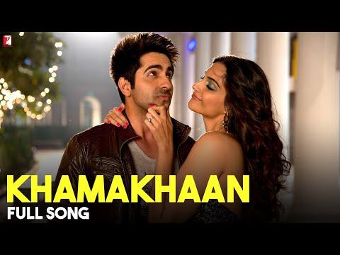 Khamakhaan - Full Song | Bewakoofiyaan | Ayushmann Khurrana | Sonam Kapoor