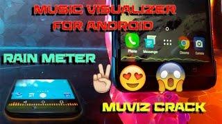 music visualizer | rain meter in anddoid | muviz crack