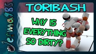 Toribash: Why Is Everything So Dirty? [w/ STAR_]