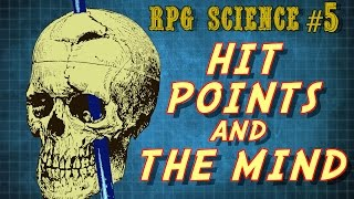 RPG Science #5: Hit Points and the Mind