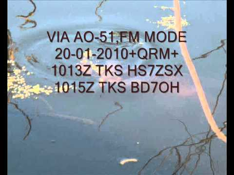 #AO51,#AMSAT,20-01-2010,+QRM+,TKS HS7ZSX,BD7OH.wmv