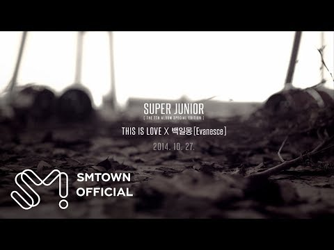 Super Junior 슈퍼주니어 this Is Love X 백일몽 (evanesce) music Video Teaser video