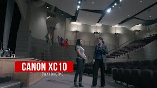 5 Canon XC10 Event Shooting Tips in 4K