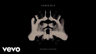 download lagu Amber Run - Your Love Keeps Lifting Me Higher gratis