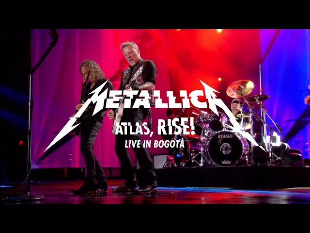 Metallica: Atlas, Rise! (Live - Bogota, Colombia - 2016)