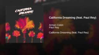 download lagu California Dreaming Feat. Paul Rey gratis