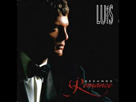 Luis Miguel - Solamente una Vez Music Videos