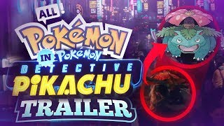 ALL POKEMON In The DETECTIVE PIKACHU Movie Trailer!