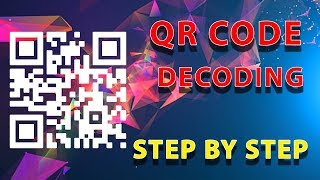 How to Decode a QR Code by Hand | A Step by Step Guide