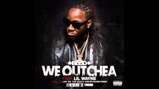 download lagu Acehood - We Outchea Ft. Lil Wayne Explicit gratis