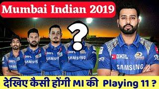 Mumbai Indian Playing 11 for IPL 2019   मुंबई इंडियन की यह रहेंगी प्लेइंग इलेवन