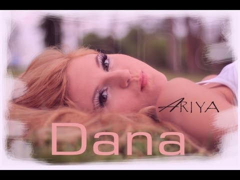 Dana - Ariya (music Video) video
