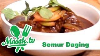 Semur Daging Sapi - Indonesian Beef Smoor | Resep #078