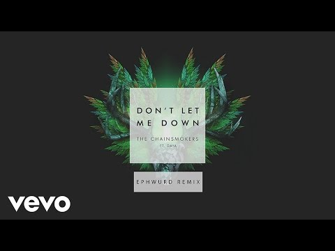 download lagu The Chainsmokers - Don`t Let Me Down Ephwurd Remix  Ft. Daya gratis