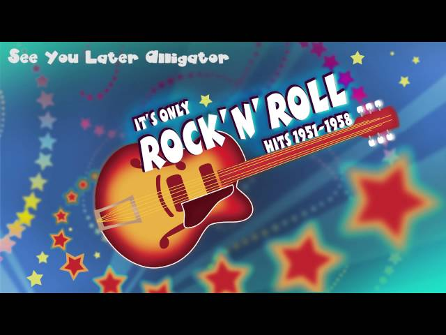 Bill Haley & His Comets - See You Later, Alligator - Rock'n'Roll Legends - R'n'R + lyrics