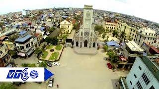 Tìm hiểu thành phố Nam Định 'xưa và nay'   VTC