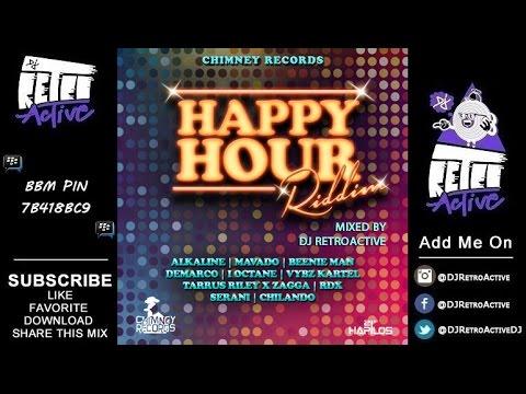 DJ RetroActive - Happy Hour Riddim Mix [Chimney Records] September 2014