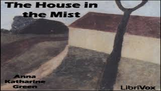House in the Mist | Anna Katharine Green | Detective Fiction, General Fiction, Romance | Book
