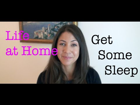 Life at Home: Get Some Sleep