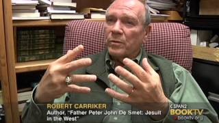 C-SPAN Cities Tour - Coeur dAlene: Robert Carriker Father Peter John De Smet: Jesuit in the West