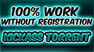 kickass torrent 100% work without registration- November 2016