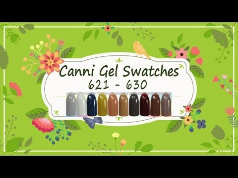 Canni Gel Paint Swatches 621 - 630