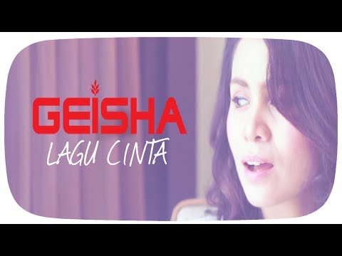GEISHA - Lagu Cinta (OST. SINGLE) | Official Music Audio