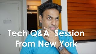 Tech Q&A Session Mid Aug 2018 From New York