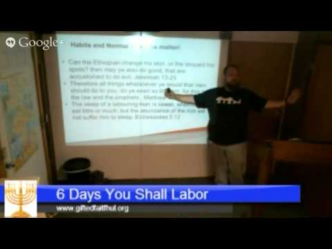 Bible Study May 23: 6 Days you shall labor