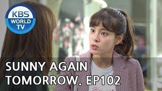 Sunny Again Tomorrow | 내일도 맑음 - Ep.102 [SUB : ENG,CHN,IND / 2018.10.15]