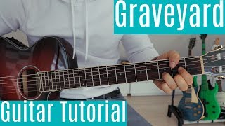 Graveyard - Halsey | Guitar Tutorial/Lesson | Easy How To Play (Fingerstyle/Chords)