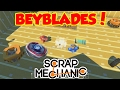 download BEYBLADES! - [Scrap Mechanic HD]