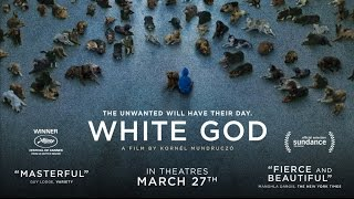 White God - Official Trailer