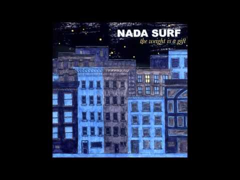 Nada Surf - Armies Walk