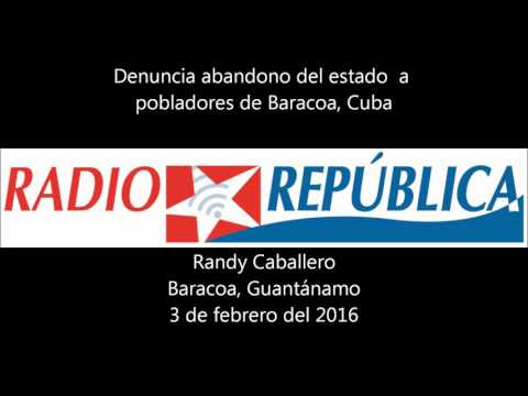 Abandono del estado a pobladores de Baracoa, Cuba