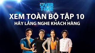 Overtime tập 10