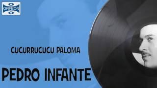 Cucurrucucu Paloma Pedro Infante
