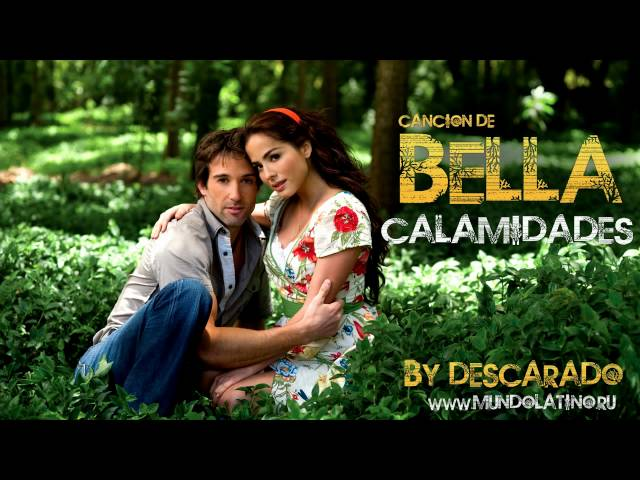 Cancion de Bella Calamidades