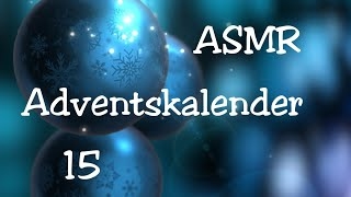 ASMR | Adventskalender | Türchen 15 | Tapping | Whispering | codo80Berlin