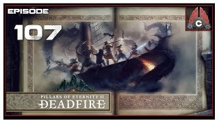 Let's Play Pillars Of Eternity 2: Deadfire (POTD Difficulty) With CohhCarnage - Episode 107