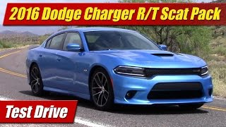 2016 Dodge Charger R/T Scat Pack: Test Drive