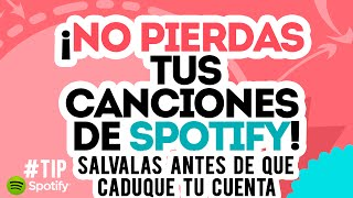 Como salvar tus canciones y playlist SPOTIFY/ TIP