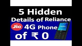 5 Hidden details of Reliance 4g Volte Phone Of 0 RS.| Reliance Jio 4g Volte Phone Launched