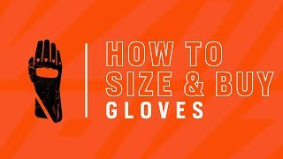 How to Size and Buy Motorcycle Gloves
