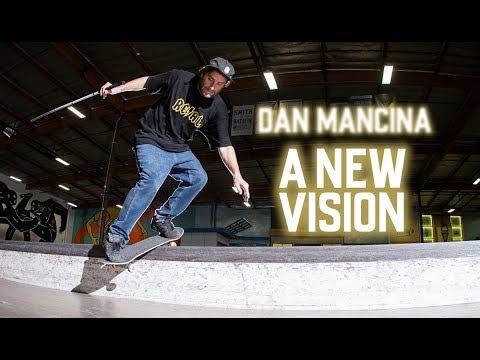 The Story Of The Blind Skateboarder: Dan Mancina